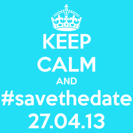 keep-calm-and-savethedate-27-04-13-7