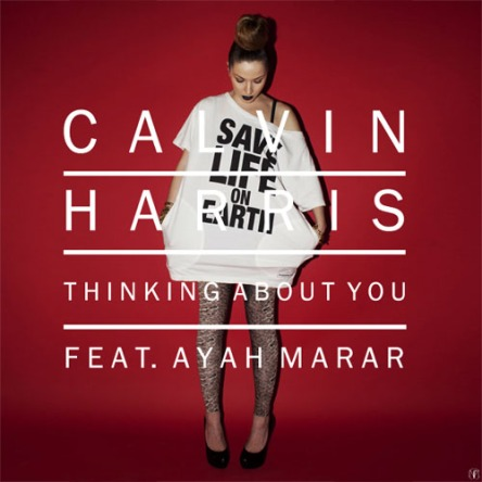Calvin Harris feat. Ayah Marar - Thinking About You (Remix)