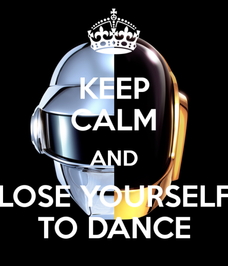 keep-calm-and-lose-yourself-to-dance-1
