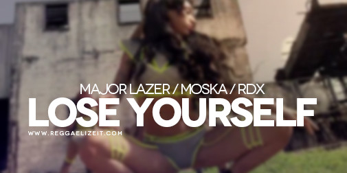 Major-Lazer-feat.-Moska-and-RDX-Lose-Yourself-VIDEO-505x252