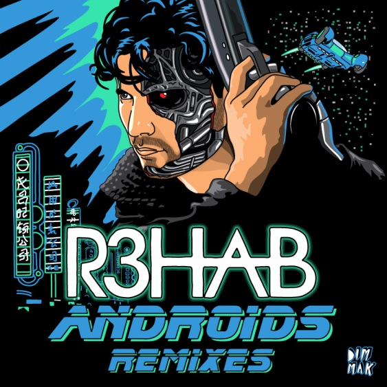 R3hab 'Androids' remixes artwork